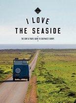 I Love the Seaside 1 -   I Love the seaside