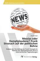 Messias Oder Dampfplauderer? Frank Stronach Auf Der Politischen Buhne