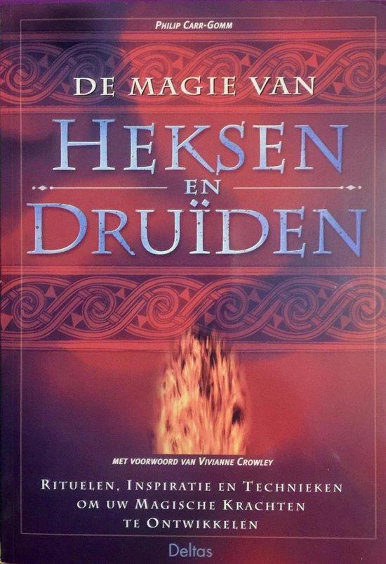 De Magie Van Heksen En Druiden - Philip Carr-Gomm | Fthsonline.com