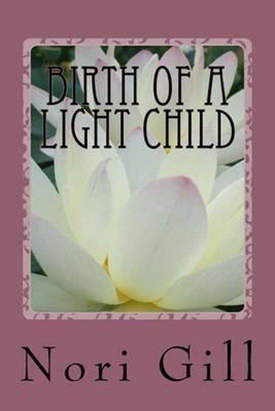 Birth of a Light Child