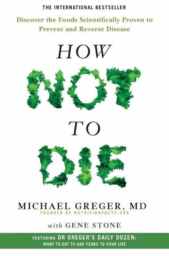 Boek cover How Not To Die van M D Michael Greger (Paperback)