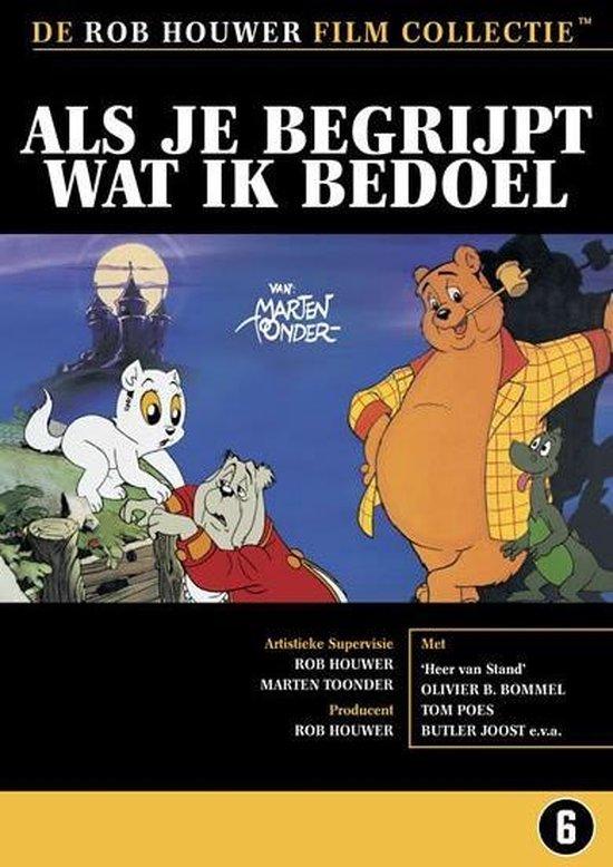 Cover van de film 'Als Je Begrijpt Wat Ik Bedoel'