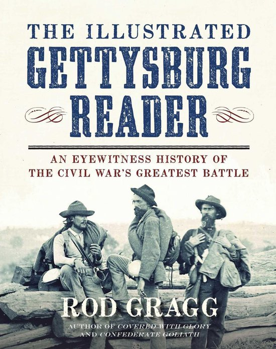 The Illustrated Gettysburg Reader