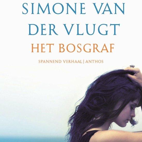 Boek cover Het bosgraf van Simone van der Vlugt (Onbekend)