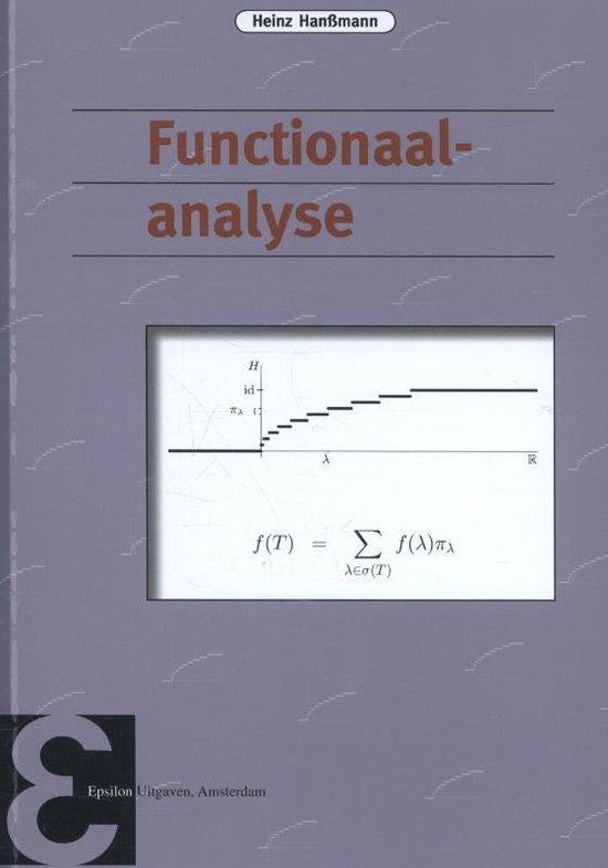 Epsilon uitgaven 81 - Functionaalanalyse - Heinz Hanßmann |