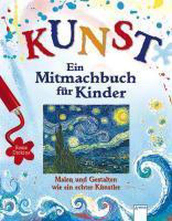 Boek cover KUNST - Ein Mitmachbuch für Kinder van Rosie Dickins (Hardcover)