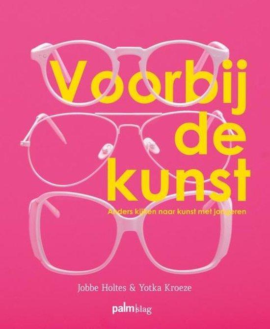 Voorbij de kunst - Yotka Kroeze | Fthsonline.com