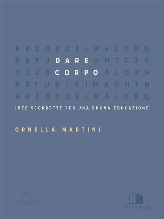 Boek cover Dare Corpo van Ornella Martini (Onbekend)