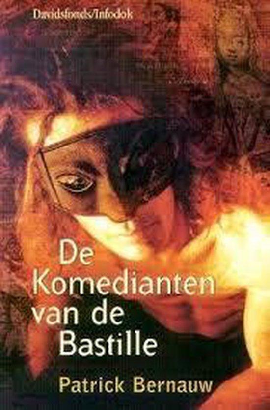 Boek cover De Komedianten Van De Bastille van Patrick Bernauw (Paperback)