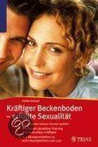 Kräftiger Beckenboden - erfüllte Sexualität
