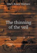 The Thinning of the Veil