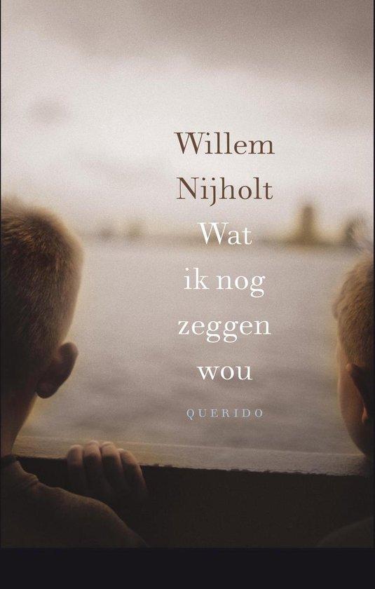 Wat ik nog zeggen wou - Willem Nijholt | Readingchampions.org.uk