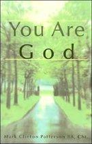 You Are God
