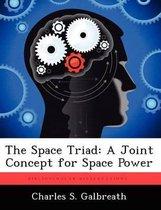 The Space Triad