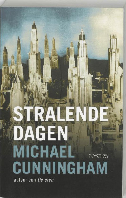 Stralende Dagen - Michael Cunningham pdf epub