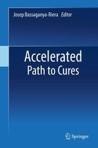 Accelerated Path to Cures