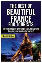 The Best of Beautiful France for Tourists