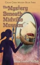 The Mystery Beneath Midville Museum