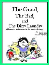 The Good, The Bad and The Dirty Laundry