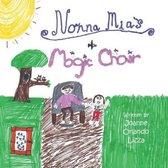 Nonna Mia's Magic Chair