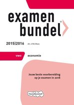Examenbundel vwo Economie 2015/2016 vwo economie