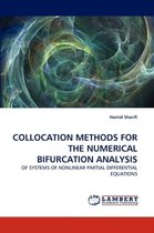 Collocation Methods for the Numerical Bifurcation Analysis
