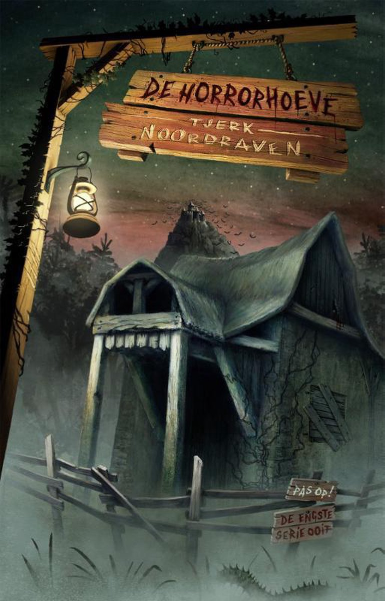 De engste serie ooit 3 -   De horrorhoeve - Tjerk Noordraven