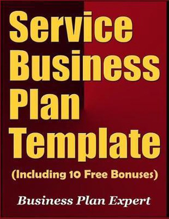 Service Business Plan Template (Including 10 Free Bonuses)