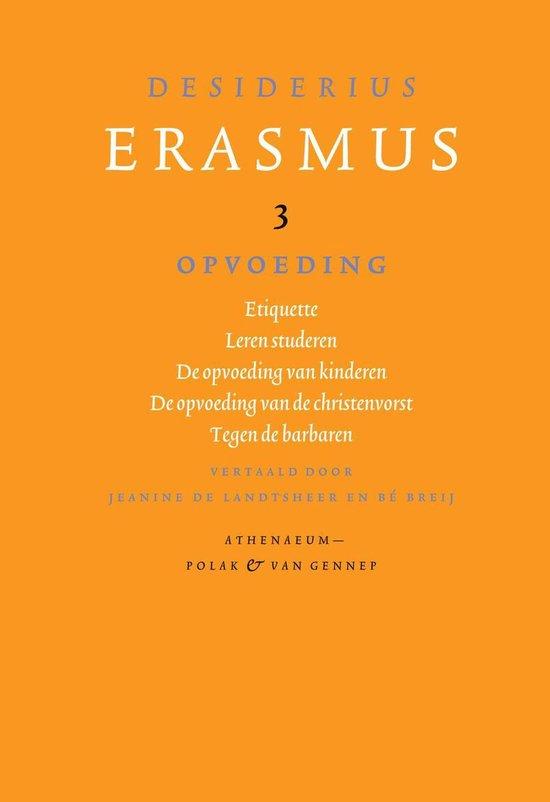 Verzameld werk van Desiderius Erasmus 3 - Opvoeding - Desiderius Erasmus |