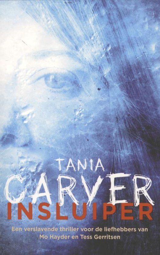 Insluiper - Tania Carver |