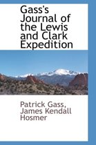 Gass's Journal of the Lewis and Clark Expedition