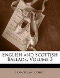 English and Scottish Ballads, Volume 3