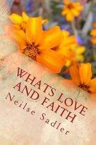 Whats Love and Faith