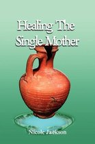 Healing the Single Mother