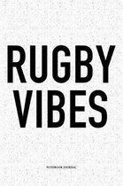 Rugby Vibes