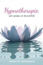 Hypnotherapie, een greep uit de praktijk