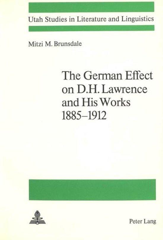 Boek cover German Effect on D.H.Lawrence and His Works, 1885-1912 van Mitzi M. Brunsdale (Paperback)