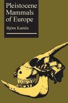 Pleistocene Mammals of Europe