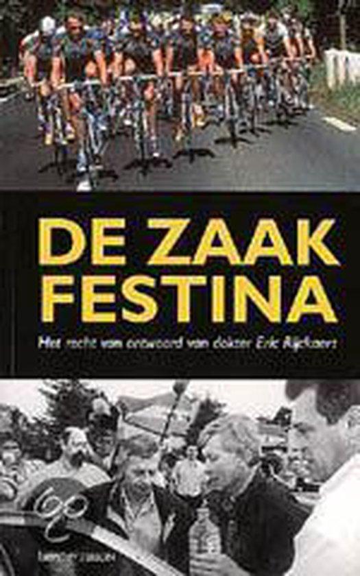 De zaak Festina - Eric Rijckaert |