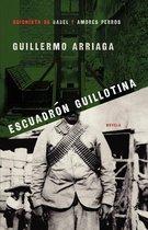 Escuadron Guillotina (Guillotine Squad)