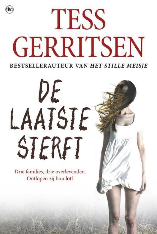 De laatste sterft (grootletter) - Tess Gerritsen |