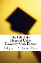 The Fall of the House of Usher (University Study Edition)