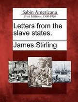 Letters from the Slave States.