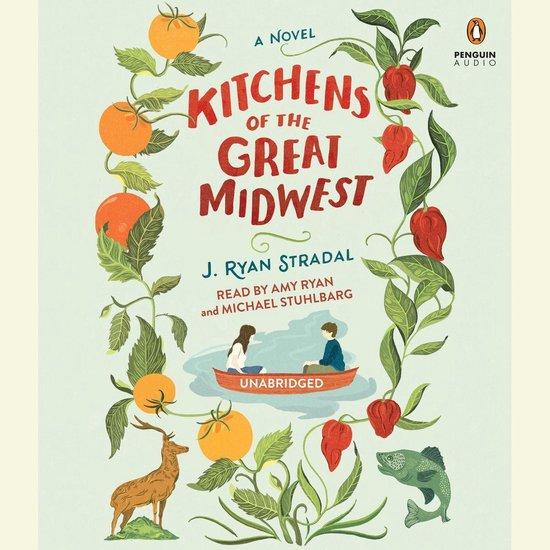 Boek cover Kitchens of the Great Midwest van J. Ryan Stradal (Onbekend)