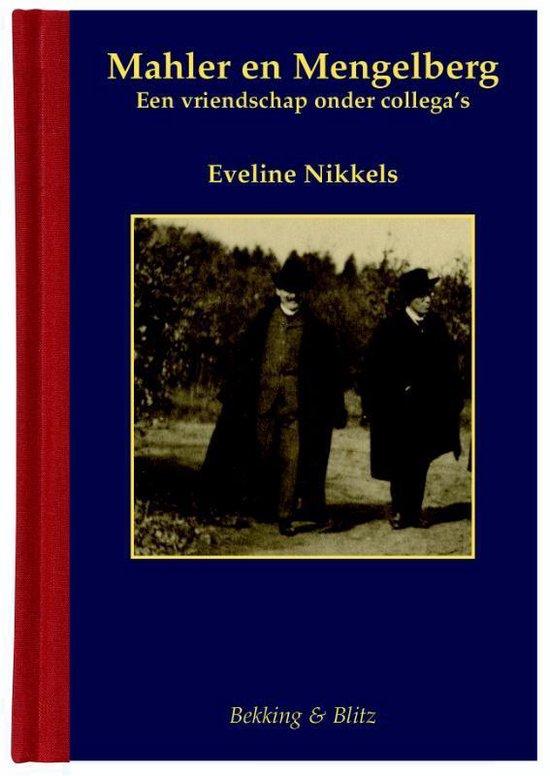 Miniaturen reeks 61 - Mahler en Mengelberg - Eveline Nikkels |