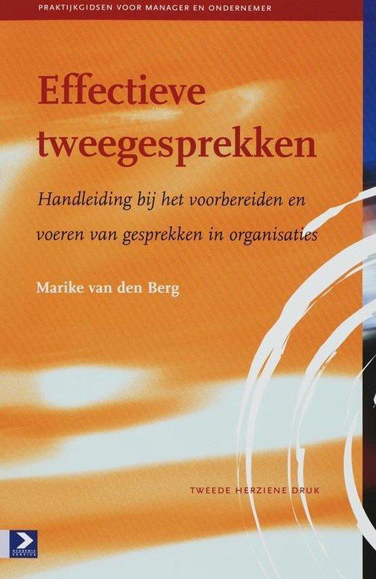 Effectieve tweegesprekken - Marike van den Berg |