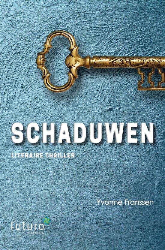 Schaduwen - Yvonne Franssen |
