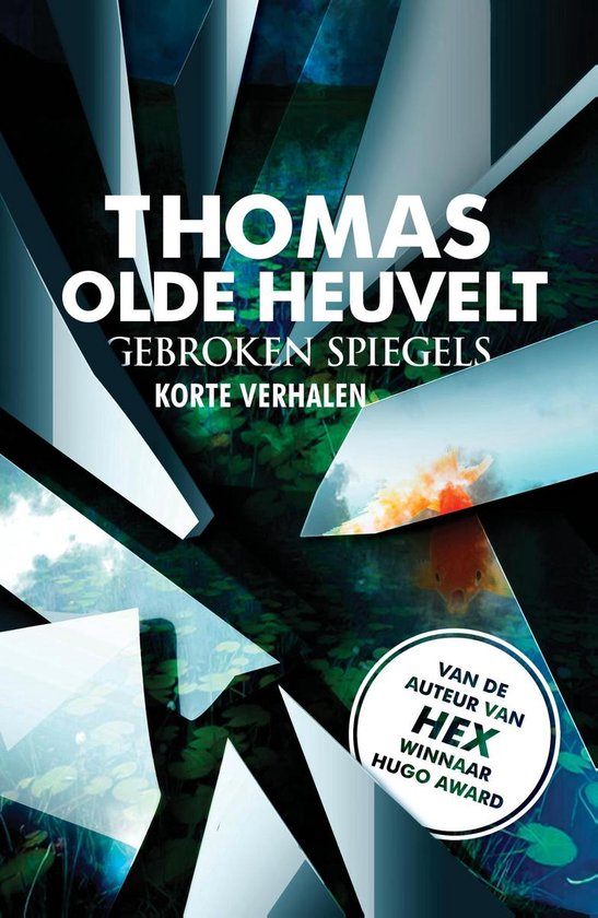 Gebroken spiegels - Thomas Olde Heuvelt  