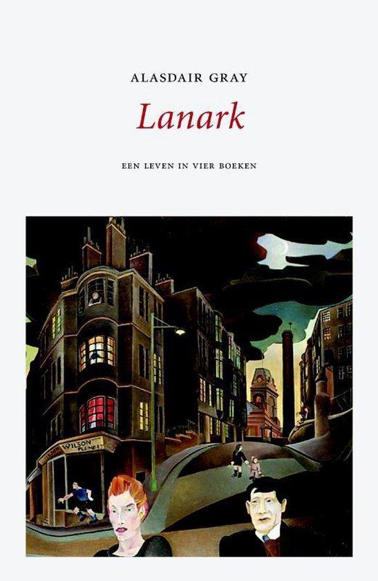 Lanark - Alasdair Gray |