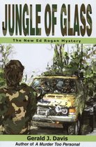 Omslag Jungle of Glass (for fans of Michael Connelly, James Patterson and Stieg Larsson)